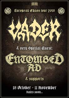 Flyer Vader & Entombed A.D. - Years Of Chaos Tour 2018